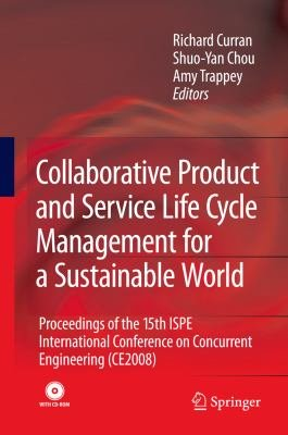 Collaborative Product and Service Life Cycle Management for a Sustainable World PDF