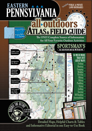 Eastern Pennsylvania All Outdoors Atlas   Field Guide PDF
