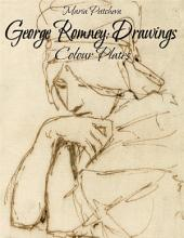 George Romney: Drawings Colour Plates