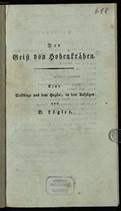 Der Geist von Hohenkrähen: eine Volkssage aus dem Hegäu, in drei Aufzügen