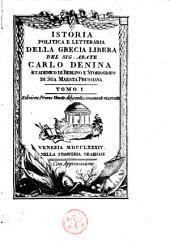 Istoria politica e letteraria della Grecia libera: Volume 1