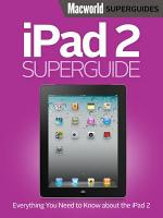 iPad 2 Superguide  Macworld Superguides  PDF