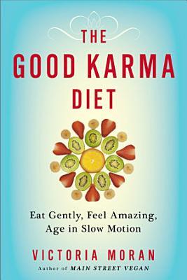 The Good Karma Diet