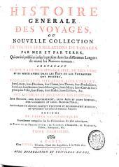 Histoire générale des voyages ou nouvelle collection de toutes les relations de voyages par mer et par terre: Volume3
