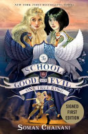 School for Good and Evil One True King