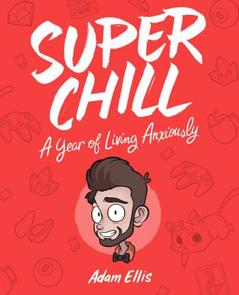 *[Download] Super Chill: A Year of Living Anxiously PDF-EPub Book ...