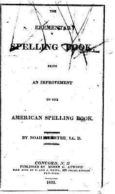 The Elementary Spelling Book PDF