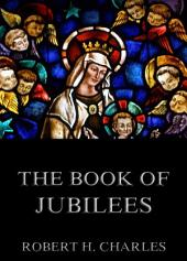 The Book of Jubilees (Annotated Edition)