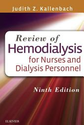 Review of Hemodialysis for Nurses and Dialysis Personnel - E-Book: Edition 9
