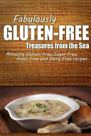 Fabulously Gluten-Free - Treasures from the Sea