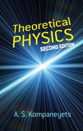 Theoretical Physics: Second Edition