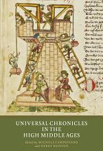 Universal Chronicles in the High Middle Ages