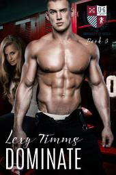 Dominate: Varsity Sport Romance Athletics University New Adult Romance