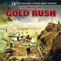 Life During the Gold Rush PDF