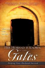 Her Husband Is Known in the Gates