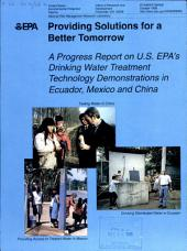Providing Solutions for a Better Tomorrow, A Progress Report on U.S. EPA's Drinking Water Treatment, etc., October 1998