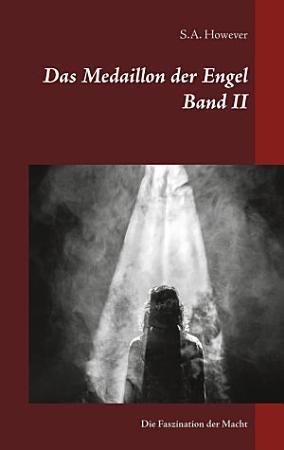 Das Medaillon der Engel Band II PDF