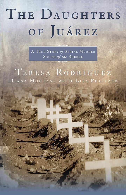 The Daughters of Juárez