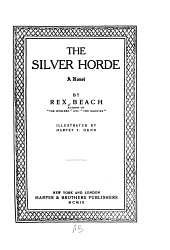 The Silver Horde: A Novel