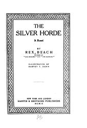 The Silver Horde: A Novel