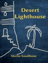 Desert Lighthouse