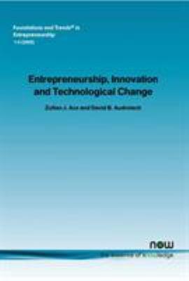 Entrepreneurship  Innovation  and Technological Change