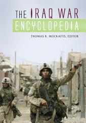 The Iraq War Encyclopedia