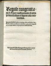 Regulae congruitatis et figure constructionis: cum vitiis grammaticalibus et figuris talia excusantibus ...