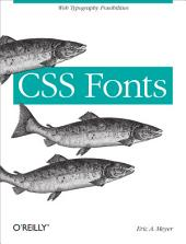 CSS Fonts: Web Typography Possibilities