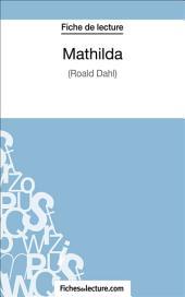 Mathilda: Analyse complète de l'œuvre