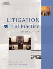 Litigation and Trial Practice: Edition 6