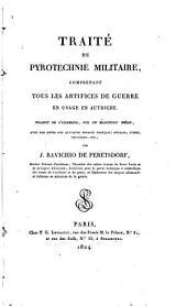 Traité de pyrotechnie militaire, comprenant tous les artifices de guerre en usage en Autriche
