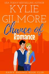 Chance of Romance: Happy Endings Book Club Series, Book 8