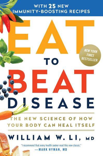 Download Eat to Beat Disease Book