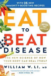 Eat to Beat Disease Book