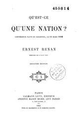 Qu'est-ce qu'une nation?: Conférence faite en Sorbonne, le ll mars 1882