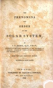 The Phenomena and Order of the Solar System: Volume 20