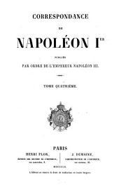 Correspondance: publiée par ordre de l'empereur Napoléon III.