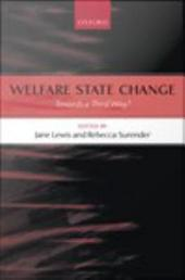 Welfare State Change: Towards a Third Way?