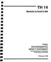 TH-14 Improvements from Junction of N. Mankato-Mankato Bypass and CR-193 to Smiths Mill: Environmental Impact Statement