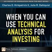 When You Can Use Technical Analysis for Investing: Whe Y Can Us Tec ePub_1