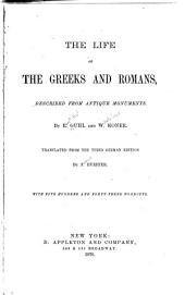 The Life of the Greeks and Romans: Described from Antique Monuments