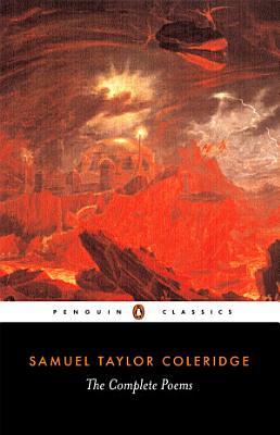The Complete Poems of Samuel Taylor Coleridge PDF