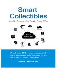 Smart Collectibles   Unlocking The Value of Non   Fungible Tokens   NFTs