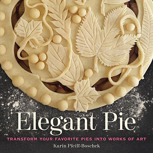 Download Elegant Pie Book