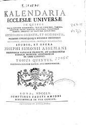 Kalendaria ecclesiae universae... ecclesiarum orientis et occidentis...