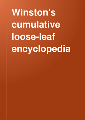 Winston's Cumulative Loose-leaf Encyclopedia: A Comprehensive Reference Book, Volume 4