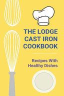 The Lodge Cast Iron Cookbook PDF