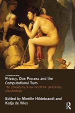 Privacy, Due Process and the Computational Turn