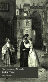 Œuvres complètes de Victor Hugo: Drame